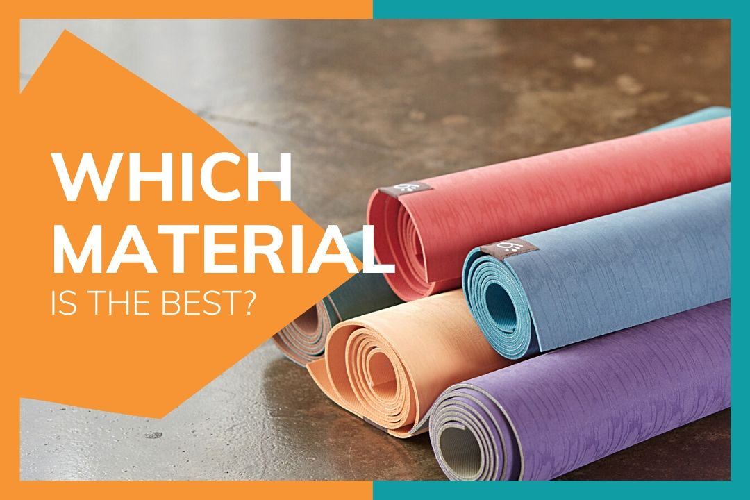 Compare Different Yoga Mat Materials Which One Is The Best For You